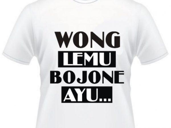 kaos ngapak wong lemu bojone ayu